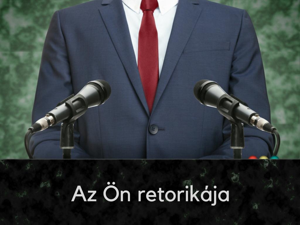 Az Ön retorikája